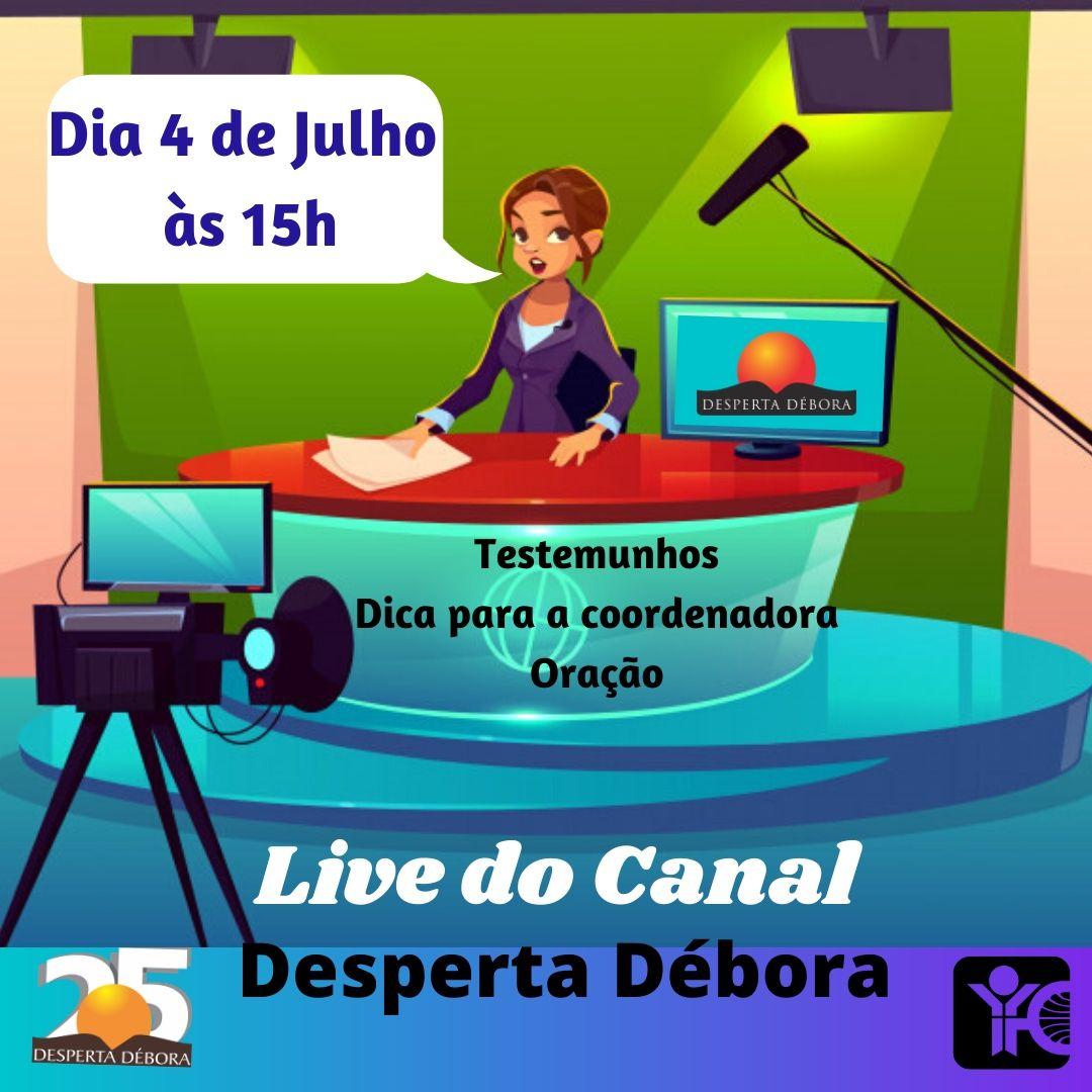 Live do Canal Desperta Debora