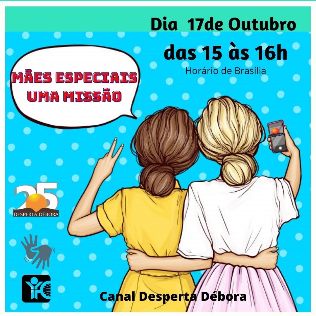 Maes especiais Live Desperta Débora